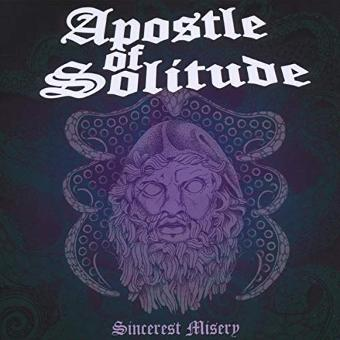 Apostle of Solitude – Sincerest Misery