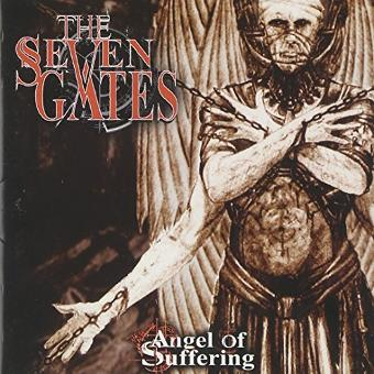 Seven Gates – Angel of Suffering by Seven Gates