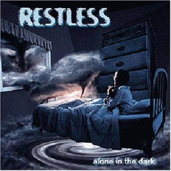Restless – Alone in the Dark