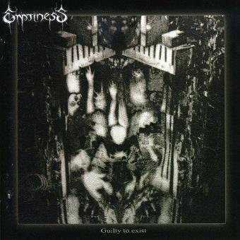Emptiness – Guilty to Exist