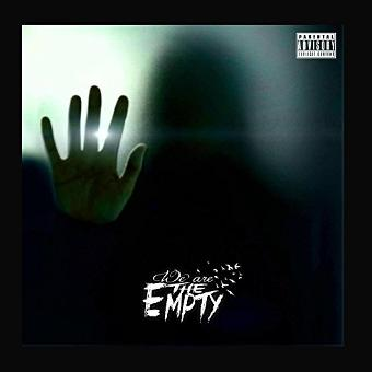 We Are the Empty – We Are the Empty
