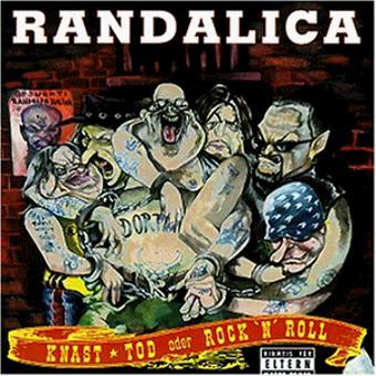 Randalica – Knast,Tod Oder Rock'N Roll