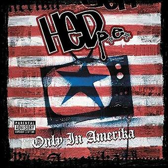 (hed)p.e. – Only in Amerika