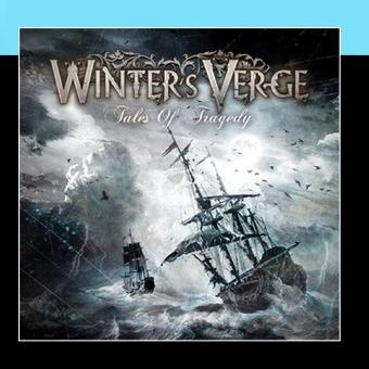 Winter's Verge – Tales Of Tragedy