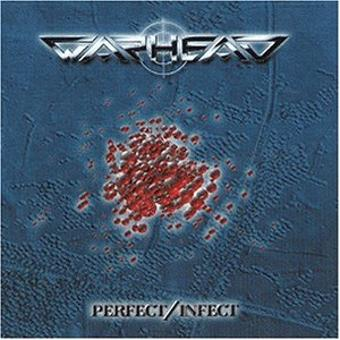 Warhead – Perfect/Infect