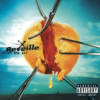 Reveille – Bleed the Sky [Explicit]