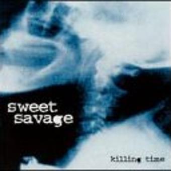 Sweet Savage – Killing Time