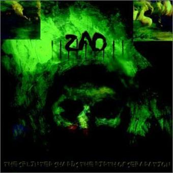 Zao – Splinter Shards the Birth of..
