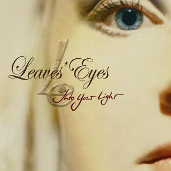 Leaves' Eyes – Into Your Light