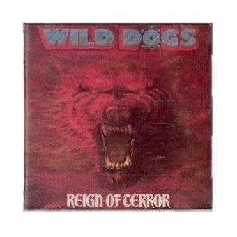 Wild Dogs – Reign of Terror