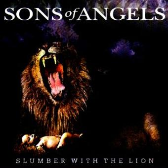 Sons of Angels – Slumber With the Lion
