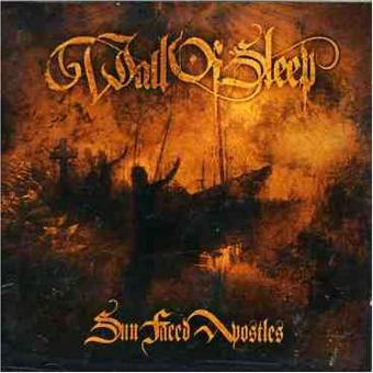 Wall of Sleep – Sun Faced Apostles