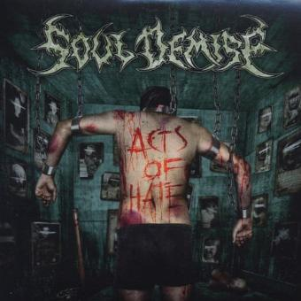 Soul Demise – Acts of Hate