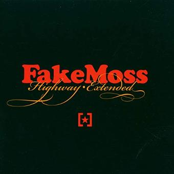 Fake Moss – Highway Extended