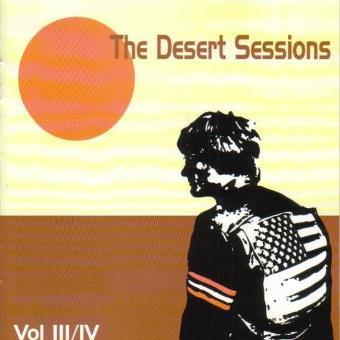 The Desert Sessions – Vol.3 & IV (+Bonus)