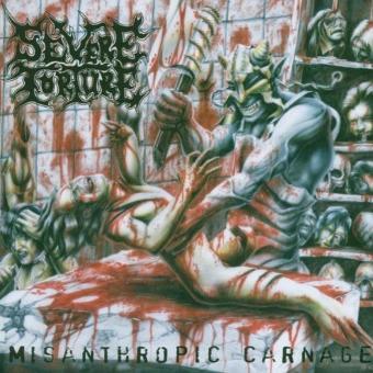 Severe Torture – Misanthropic Carnage