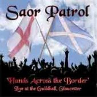 Saor Patrol – Hands Across the Border