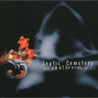 Septic Cemetery – Shattered