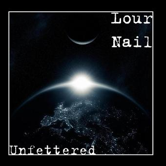 Lour Nail – Unfettered