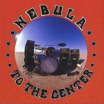 Nebula – To the Center