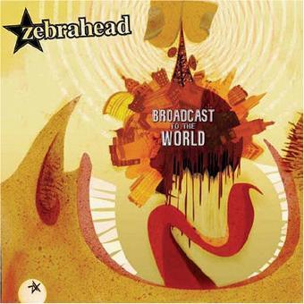 Zebrahead – Broadcast to the World