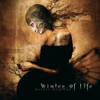 Winter of Life – Mother Madness