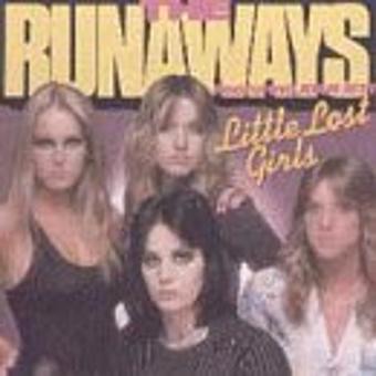 Runaways – Little Lost Girls
