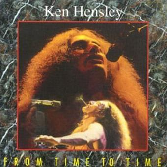 Ken Hensley – From Time to Time
