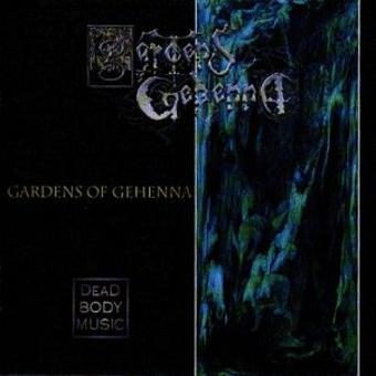 Gardens of Gehenna – ++Dead Body Music
