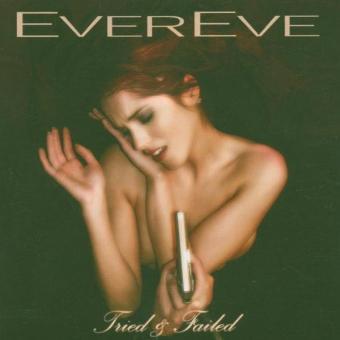 Evereve – Tried & Failed