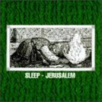 Sleep – Jerusalem