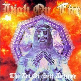 High on Fire – The Art of Self Defense