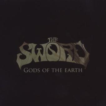The Sword – Gods of the Earth & Age of Winters
