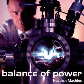 Balance of Power – Heathen Machine