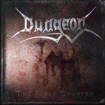 Dungeon – Final Chapter by Dungeon (2006-12-04)