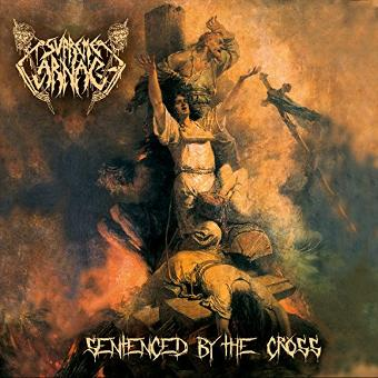 Supreme Carnage – Sentenced By the Cross