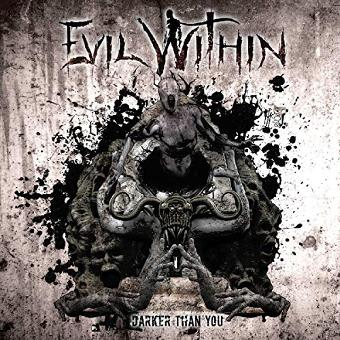 Evil Within – Darker Than You