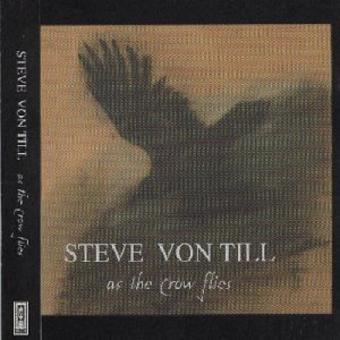 Steve Von Till [Neurosis] – As the Crow Flies [Japan]