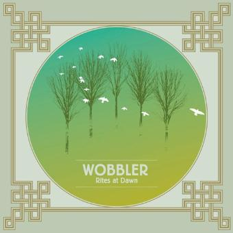 Wobbler – Rites at Dawn