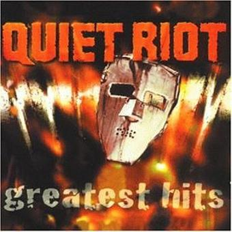 Quiet Riot – Quiet Riot-Greatest Hits
