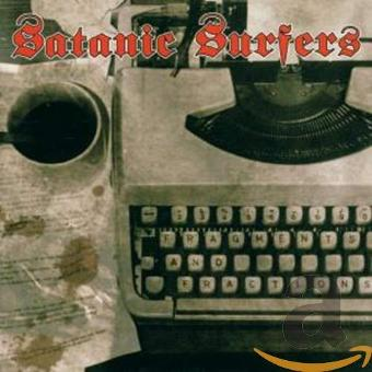 Satanic Surfers – Fragments and Fractions