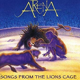 Arena – Songs From the Lion's Cage