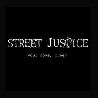 Street Justice – Your Move, Creep