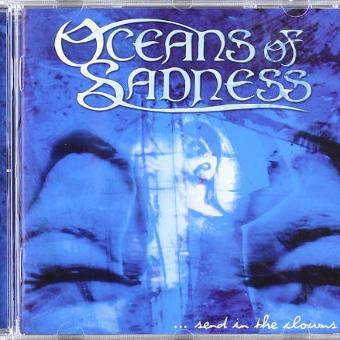 Oceans of Sadness – Send in the Clowns
