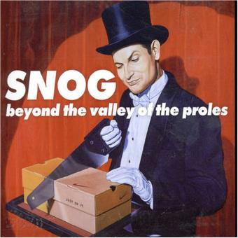 Snog – Beyond the Valley of the...USA