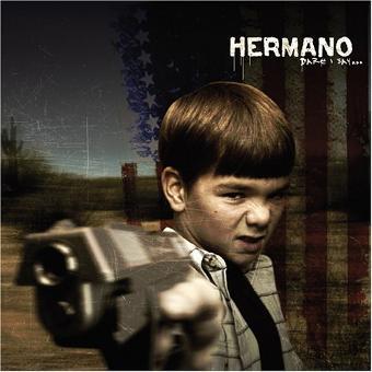 Hermano – Dare I Say [11trx]