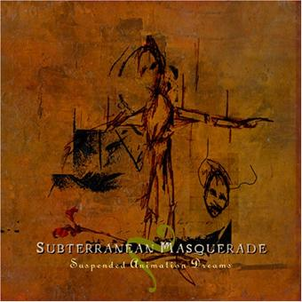 Subterranean Masquerade – Suspended Animation Dreams