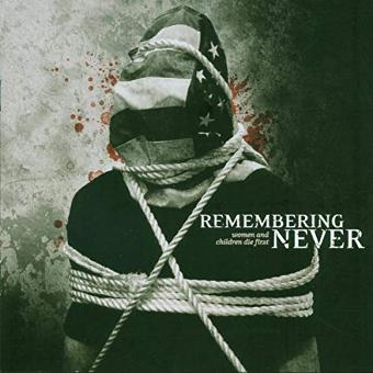 Remembering Never – Women and Children die First