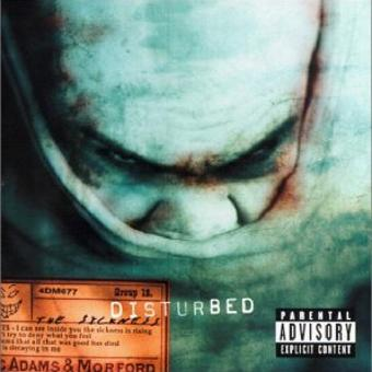 Disturbed – The Sickness