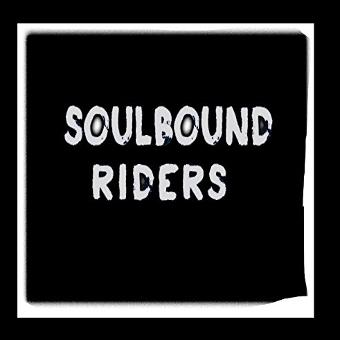 Soulbound Riders – Just Give Me Some